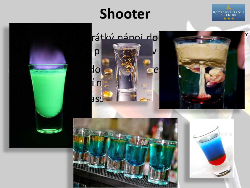 """Shooter Charakteristika: Příprava:přímo do skla (i vrstvené) nebo i míchací medium Sklo:shot glass krátký nápoj do 5cl, pije se """"na ex a promíchá se v ústech"""