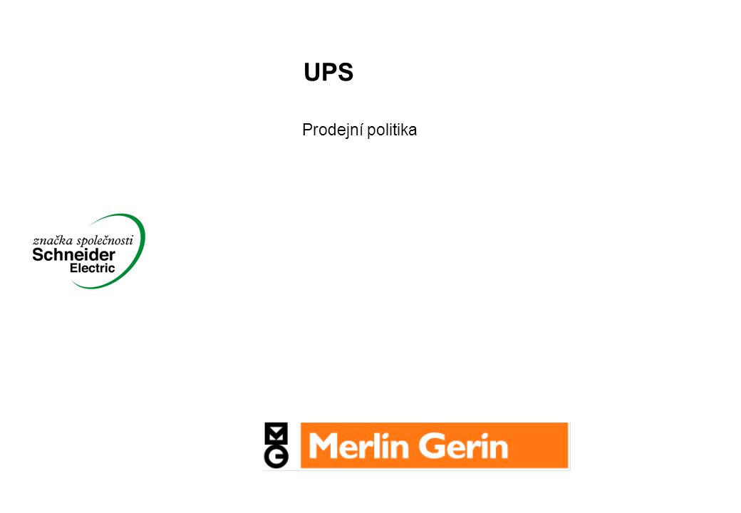 UPS Prodejní politika