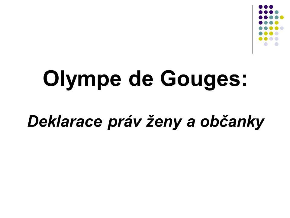 Olympe de Gouges: Deklarace práv ženy a občanky