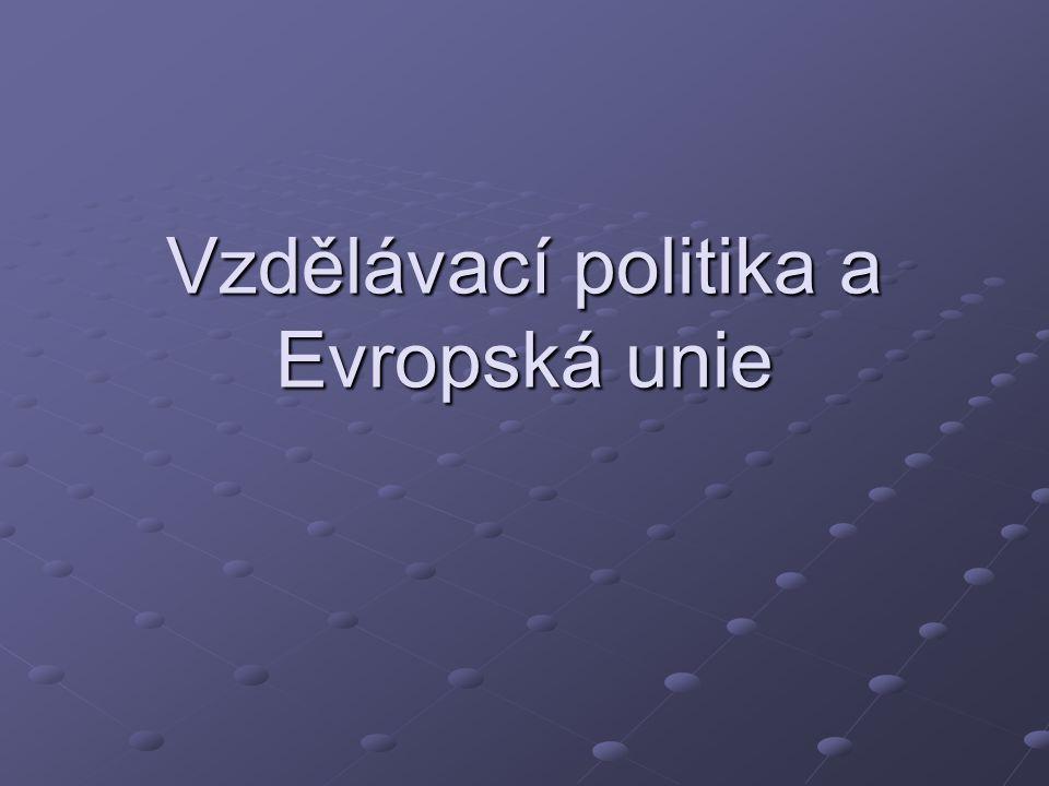 Vzdělávací politika a Evropská unie