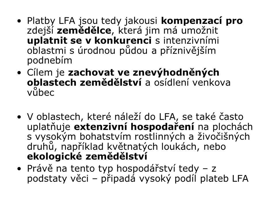 Platby LFA jsou tedy jakousi kompenzací pro zdejší zemědělce, která jim má umožnit uplatnit se v konkurenci s intenzivními oblastmi s úrodnou půdou a