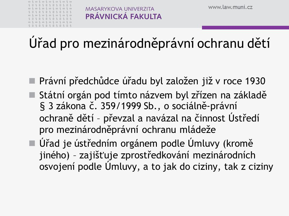 www.law.muni.cz Postup dle § 19 a násl.