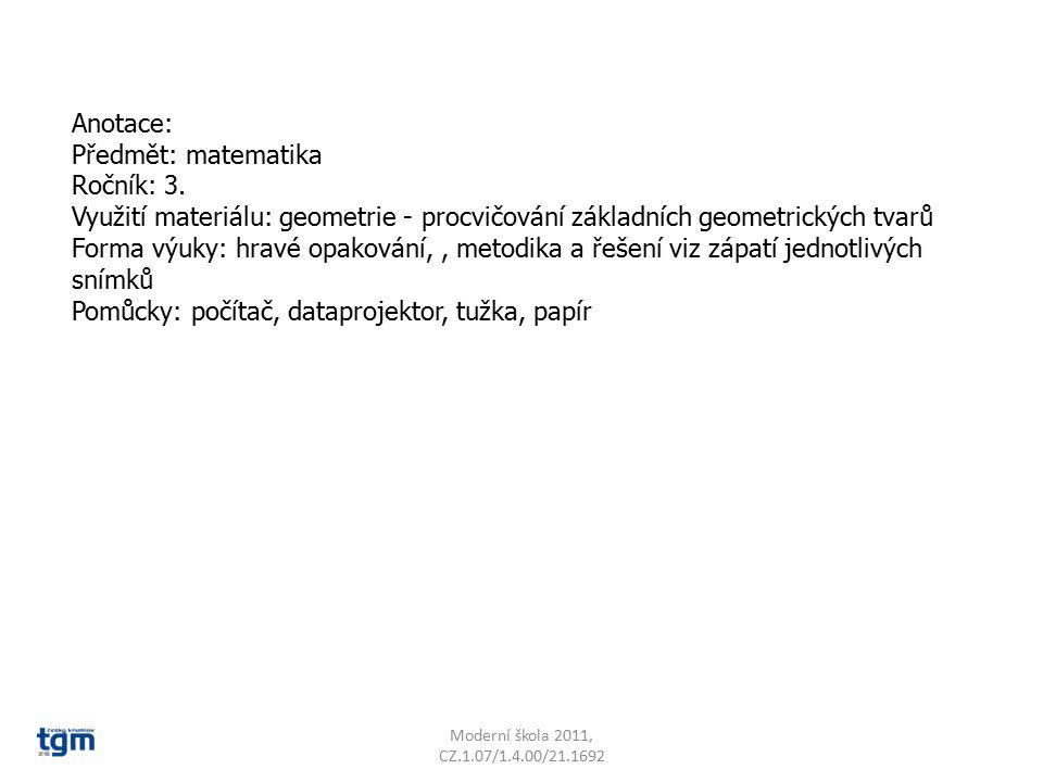 Anotace: Předmět: matematika Ročník: 3.