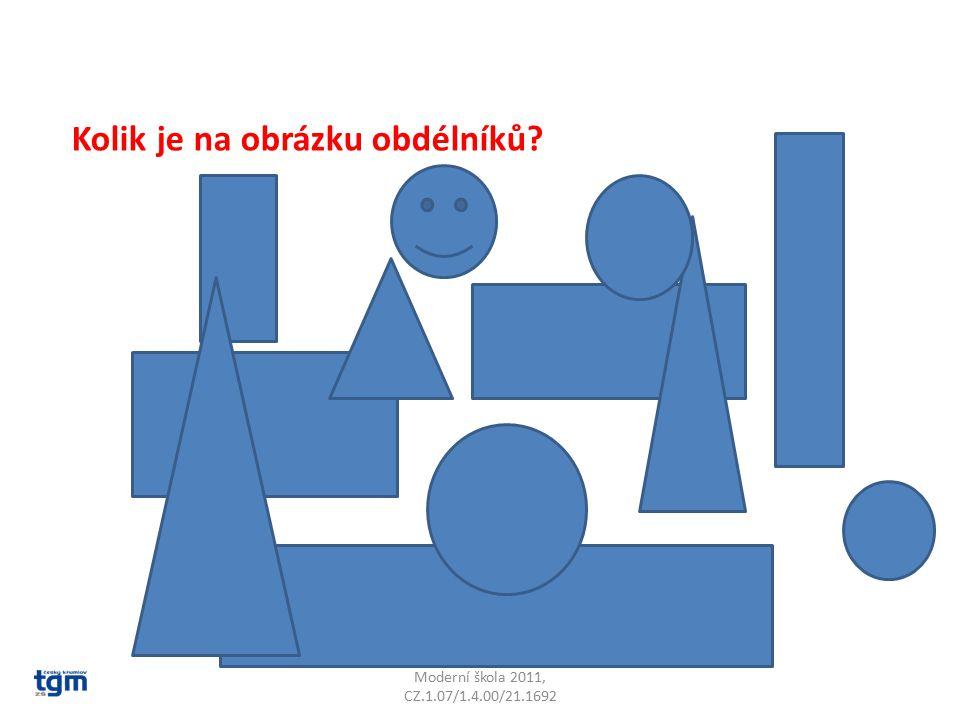 Moderní škola 2011, CZ.1.07/1.4.00/21.1692 Kolik je na obrázku obdélníků?
