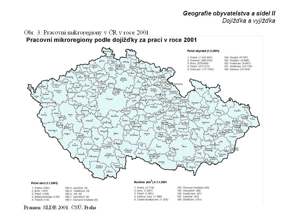 Geografie obyvatelstva a sídel II Dojížďka a vyjížďka