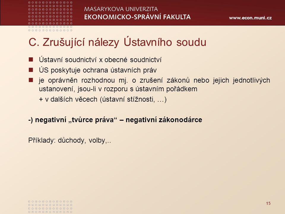 www.econ.muni.cz 15 C.