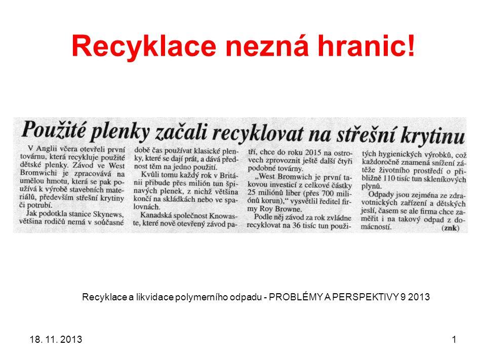 Recyklace nezná hranic.18. 11.