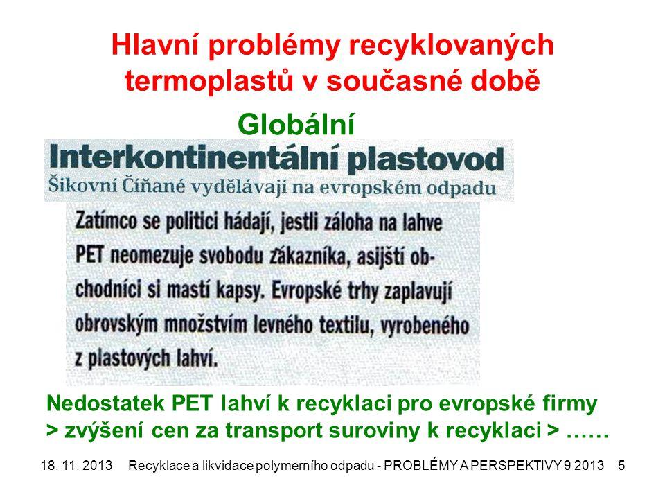 Hlavní problémy recyklovaných termoplastů v současné době 18.