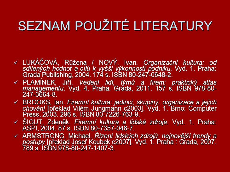 SEZNAM POUŽITÉ LITERATURY LUKÁČOVÁ, Růžena / NOVÝ, Ivan.