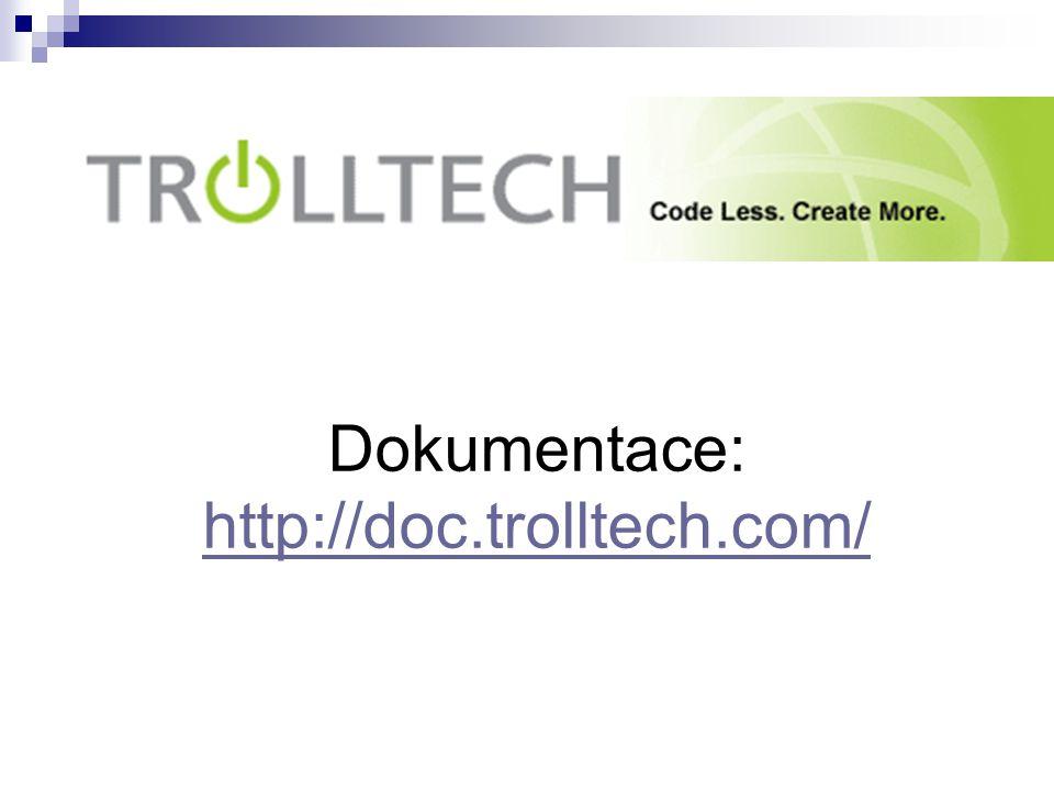 Dokumentace: http://doc.trolltech.com/ http://doc.trolltech.com/