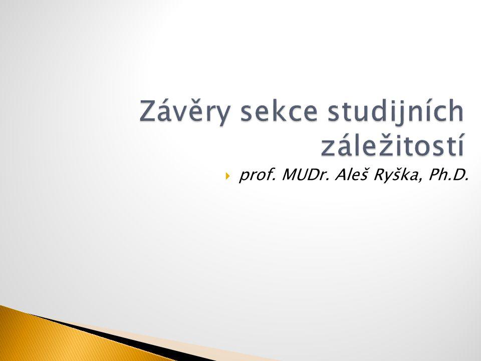  prof. MUDr. Aleš Ryška, Ph.D.