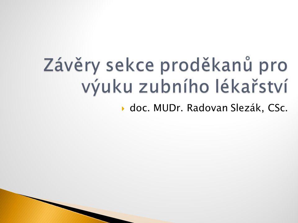  doc. MUDr. Radovan Slezák, CSc.