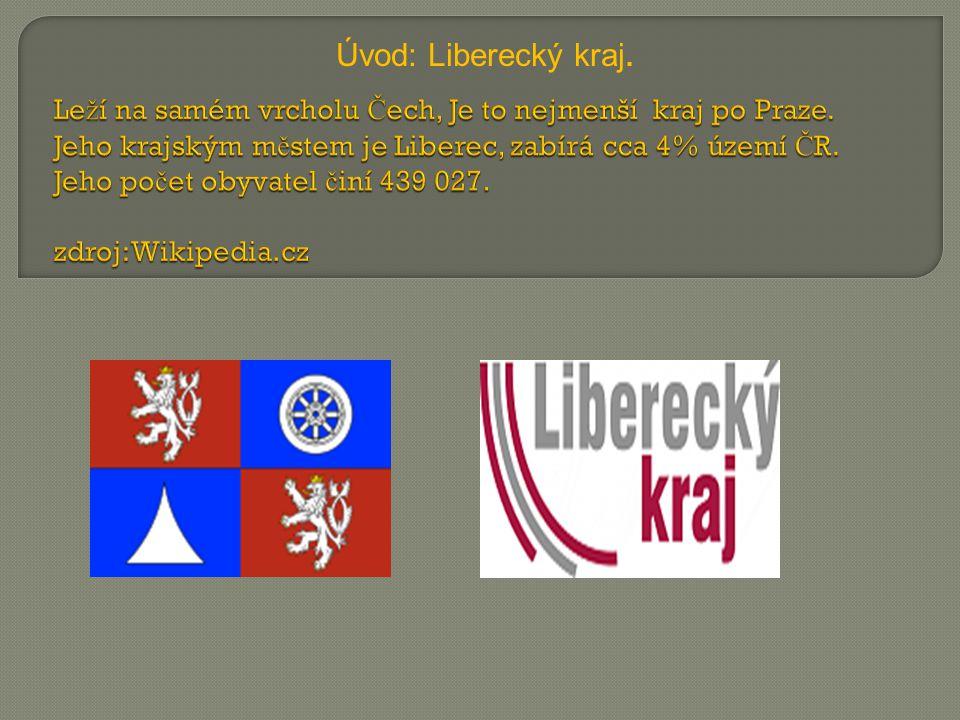 Úvod: Liberecký kraj.