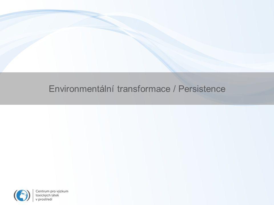 Environmentální transformace / Persistence