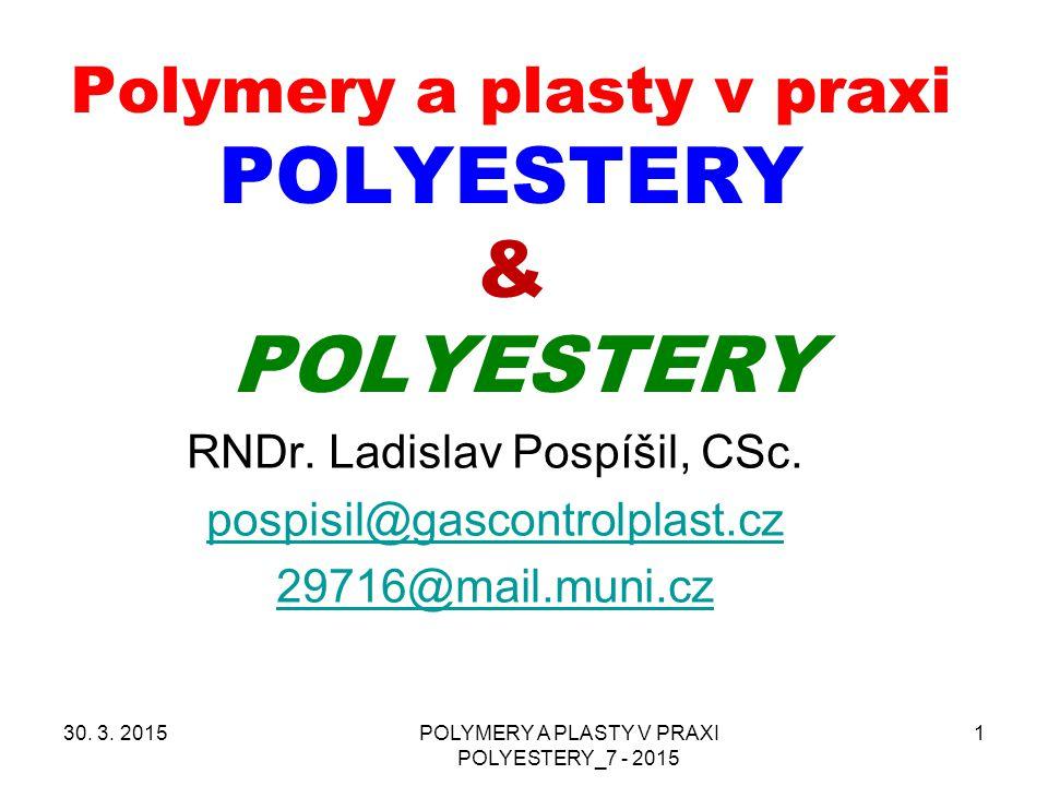 Termoplastické polyestery - PETP Charakterizují se viskozitou v roztoku, většinou LOGARITMICKÉ VISKOZITNÍ ČÍSLO ( LVČ ) VYŠŠÍ LVČ > VYŠŠÍ MW Nyní se objevují snahy používat i zde INDEX TOKU TAVENINY Já dávám přednost : LOGARITMICKÉ VISKOZITNÍ ČÍSLO Jsou i jiné viskozitní charakteristiky PETP v roztoku 30.