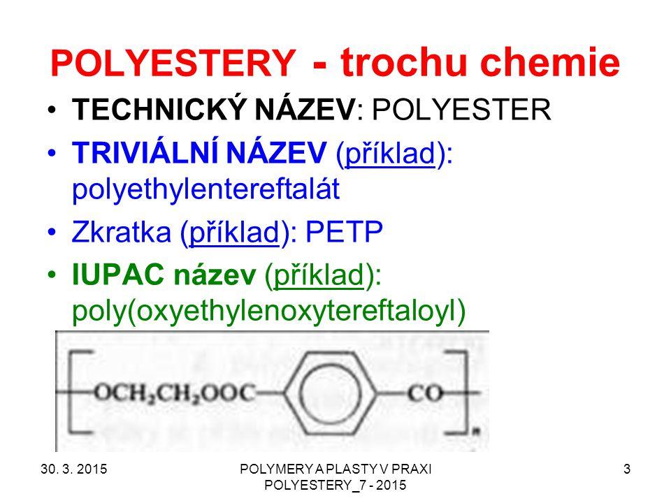Termoplastické polyestery - PETP 30.3.