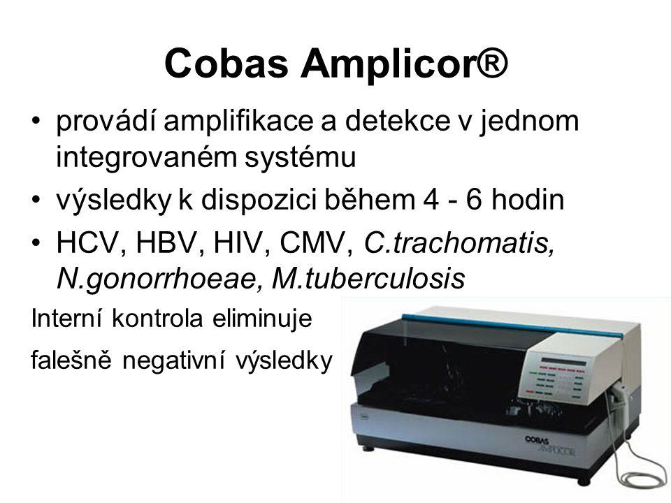 Cobas Amplicor® provádí amplifikace a detekce v jednom integrovaném systému výsledky k dispozici během 4 - 6 hodin HCV, HBV, HIV, CMV, C.trachomatis,