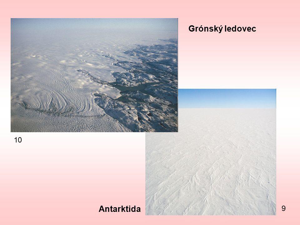9 10 Grónský ledovec Antarktida