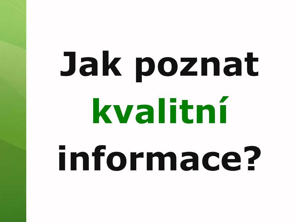 Jak poznat kvalitní informace