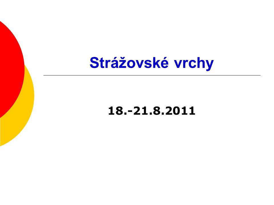 Strážovské vrchy 18.-21.8.2011