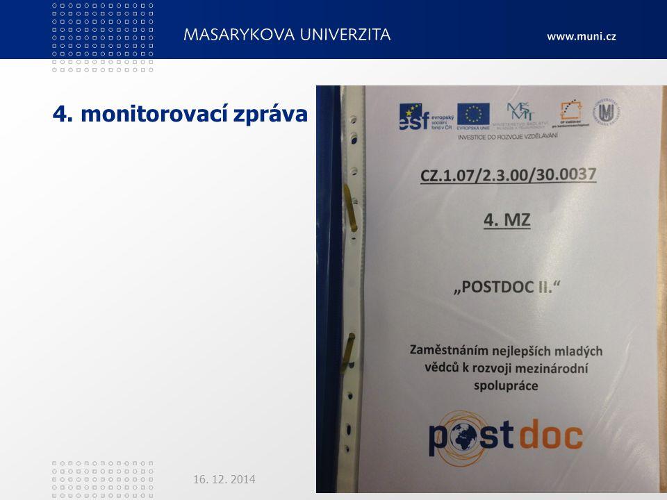 4. monitorovací zpráva 16. 12. 2014