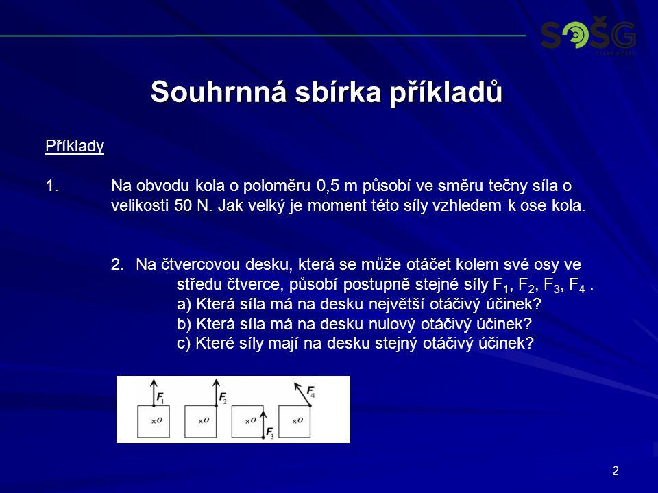3 Souhrnná sbírka příkladů Příklady 3.
