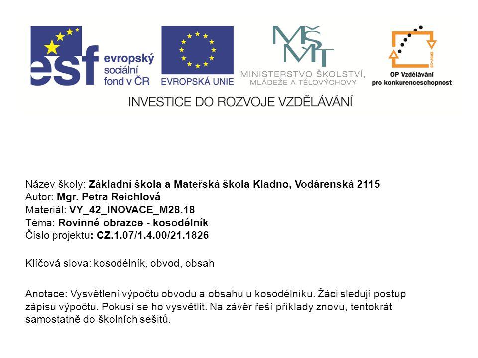 VY_42_INOVACE_M28.18 KOSODÉLNÍK - Obvod - Obsah