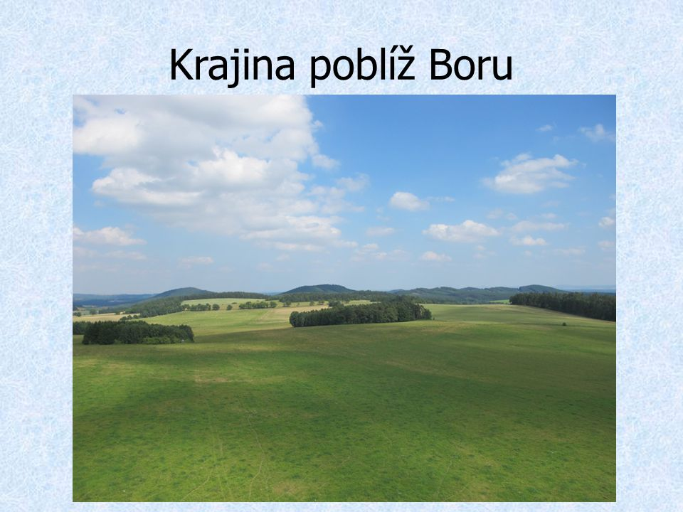 Krajina poblíž Boru