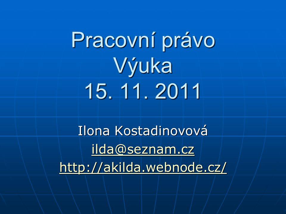 Pracovní právo Výuka 15.11.