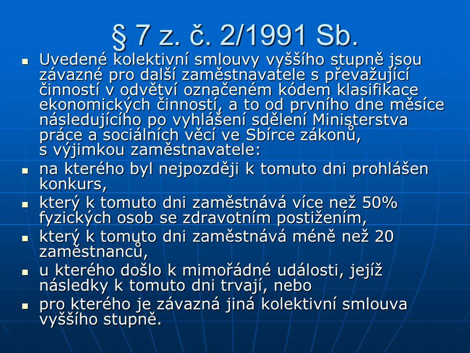 § 7 z.č. 2/1991 Sb.