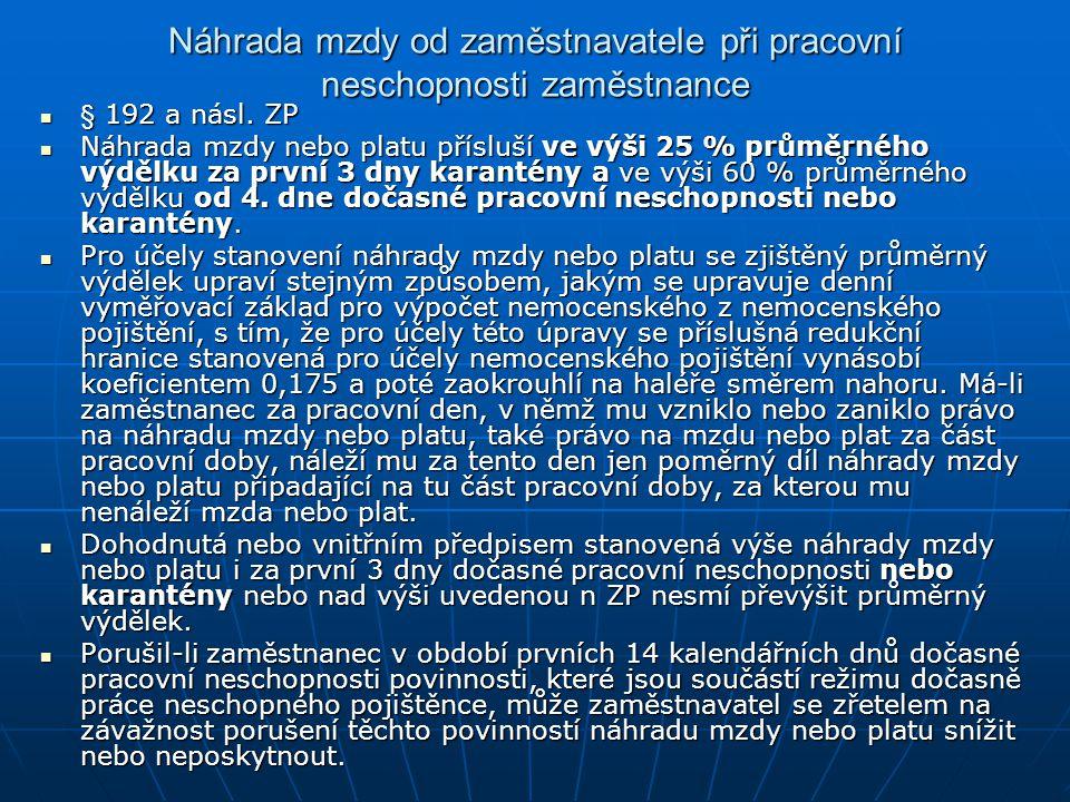 Náhrada mzdy od zaměstnavatele při pracovní neschopnosti zaměstnance § 192 a násl.