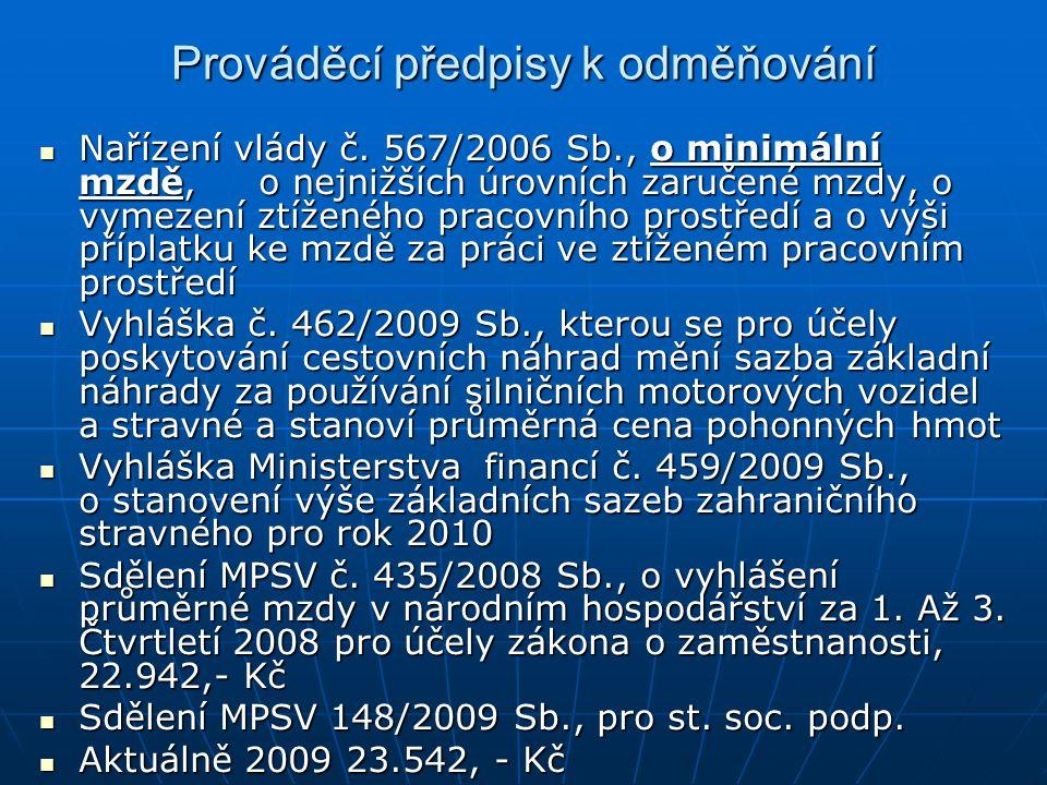 Prováděcí předpisy k odměňování Nařízení vlády č.