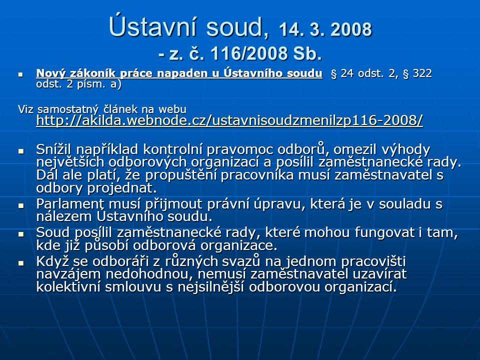 Ústavní soud, 14.3. 2008 - z. č. 116/2008 Sb.