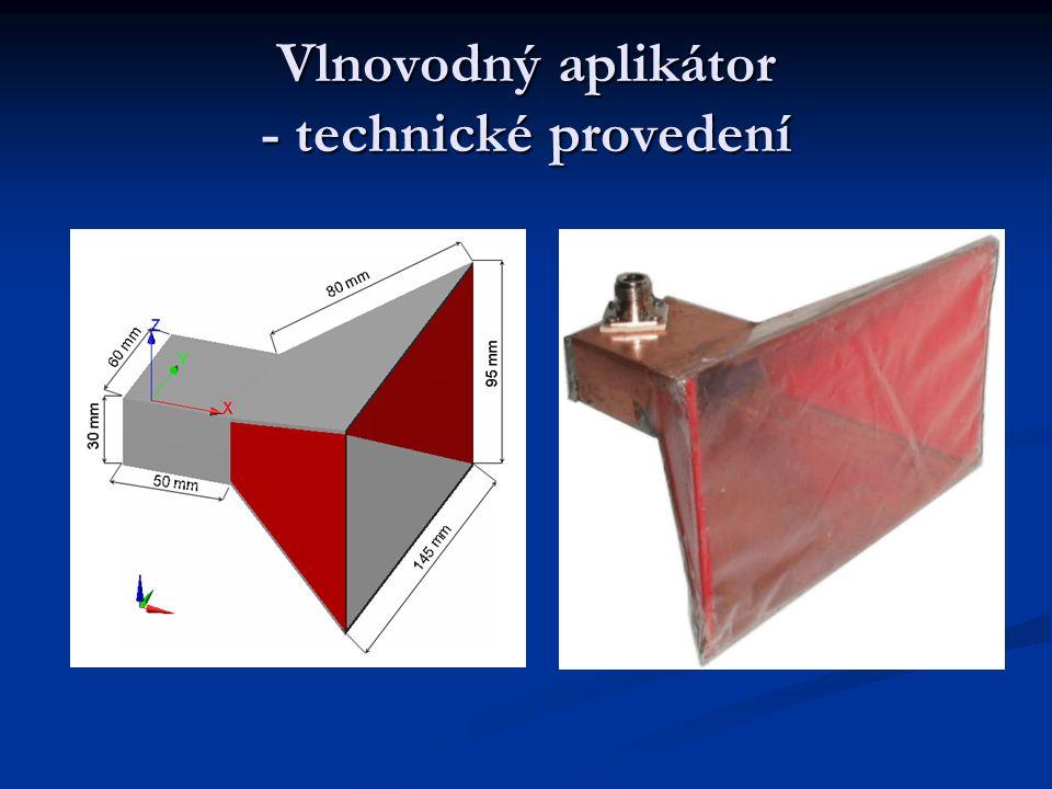 Vlnovodný aplikátor - specifikace Pro lokální léčbu Pro lokální léčbu teploty 42 – 45°C, pracovní frekvence 434 MHz průměr 15 cm hloubka vniku 3 cm Ty