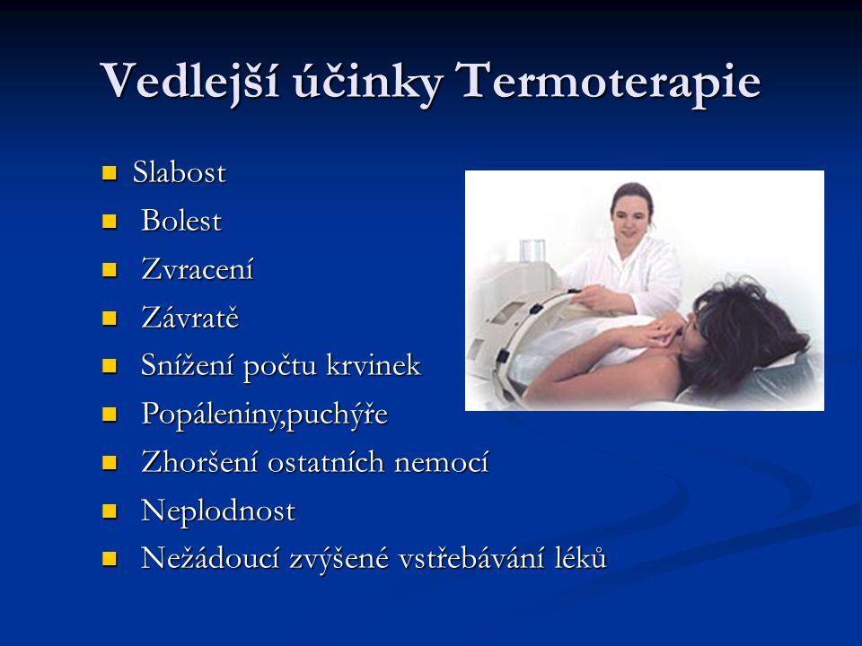 Klasifikace termoterapie Lokální (42 až 45 °C) Lokální (42 až 45 °C) Regionální (42 až 43 °C) Regionální (42 až 43 °C) Celotělová (40 až 42 °C) Celotě