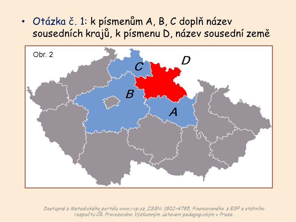 Otázka č.2: které z uvedených okresních měst patří do královéhradeckého kraje.