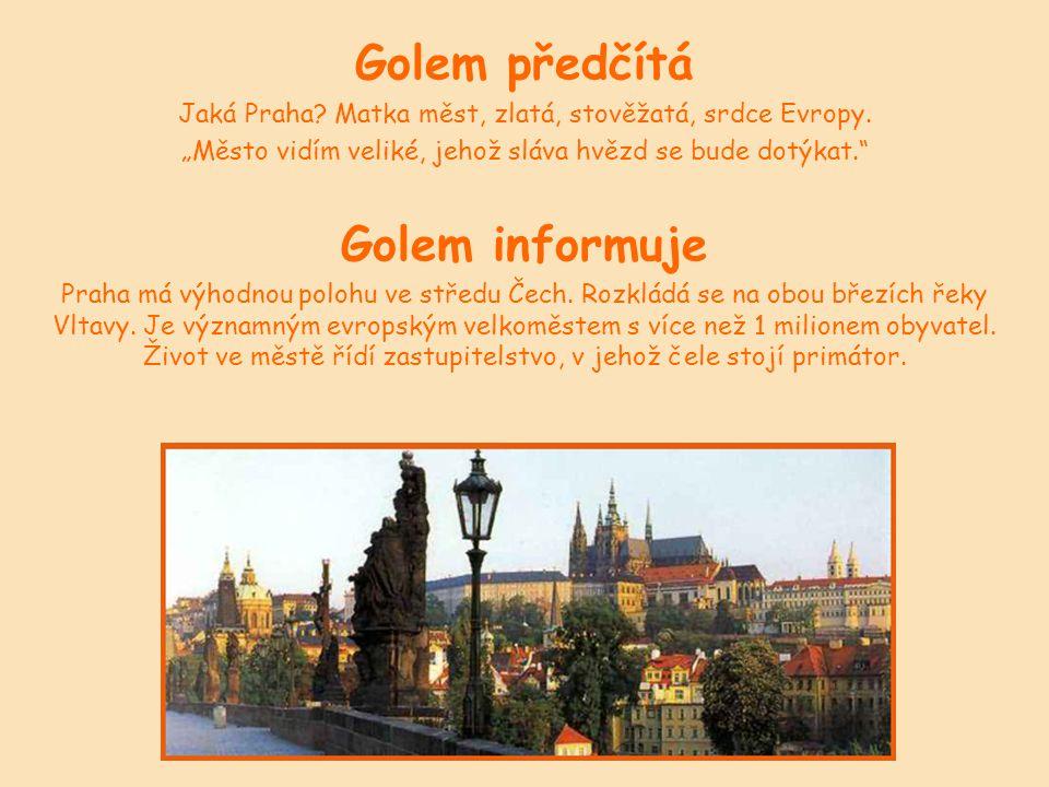 Golem předčítá Jaká Praha. Matka měst, zlatá, stověžatá, srdce Evropy.