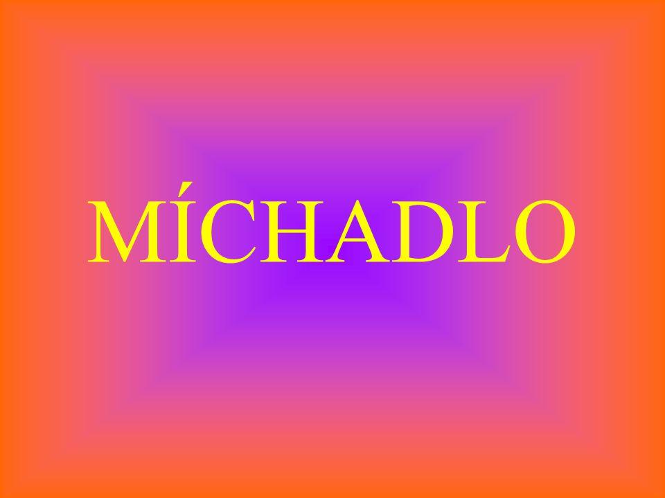 MÍCHADLO