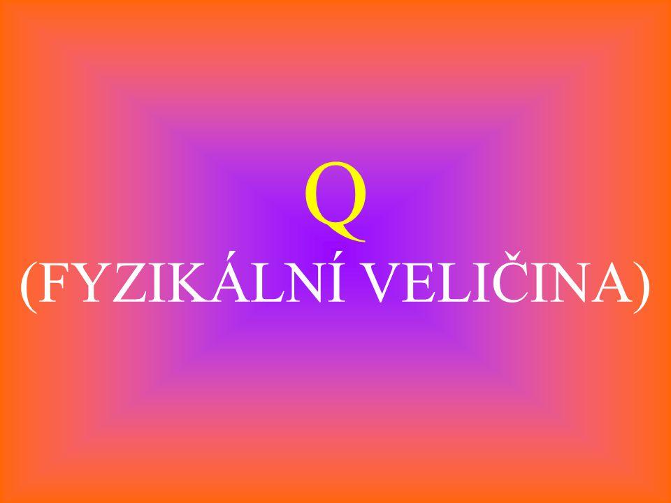 Q (FYZIKÁLNÍ VELIČINA)