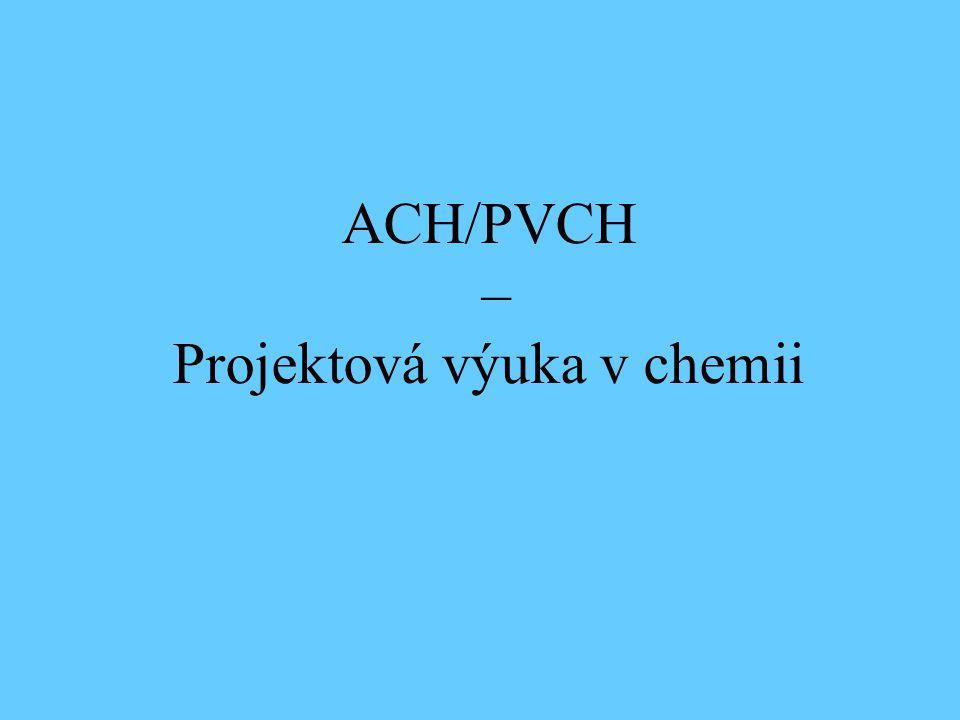 ACH/PVCH – Projektová výuka v chemii