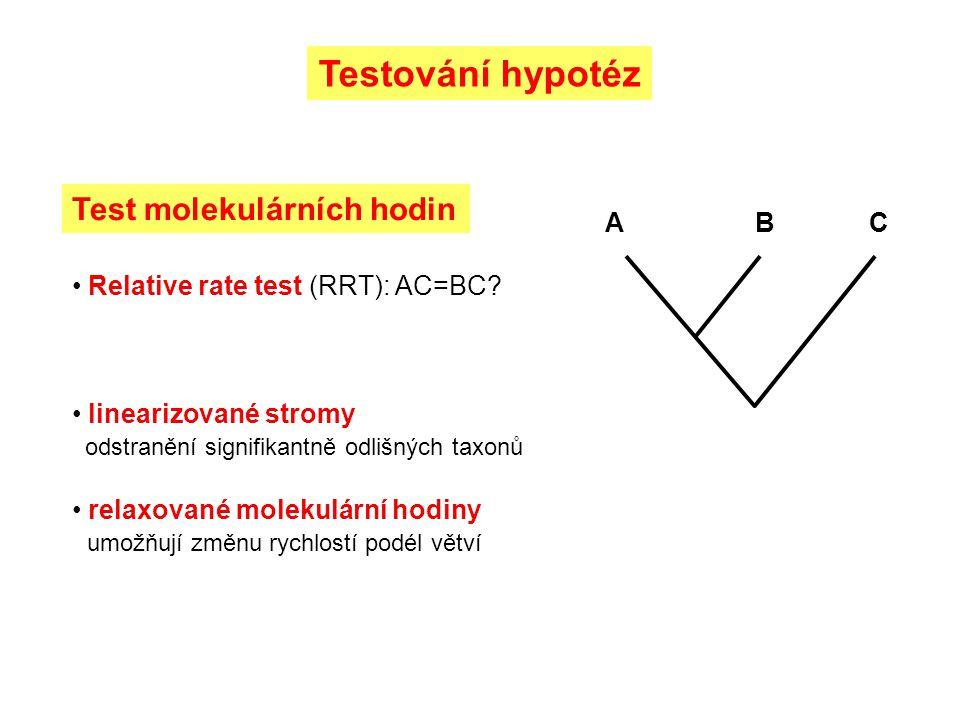 Testování hypotéz Test molekulárních hodin Relative rate test (RRT): AC=BC.