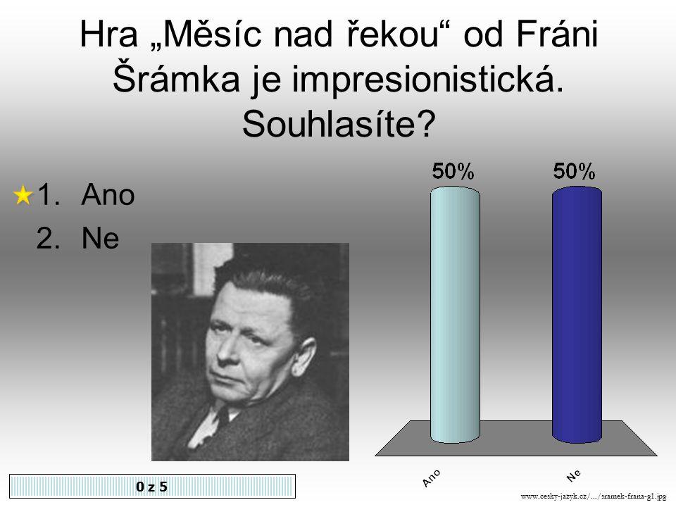 Představitelem impresionismu v literatuře u nás je 0 z 5 1.Otokar Březina 2.Karel Hlaváček 3.Antonín Sova