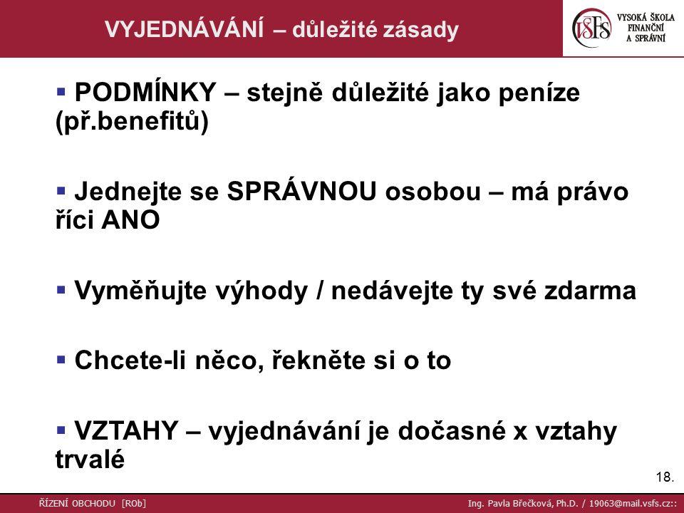 18. ŘÍZENÍ OBCHODU [ROb] Ing. Pavla Břečková, Ph.D.
