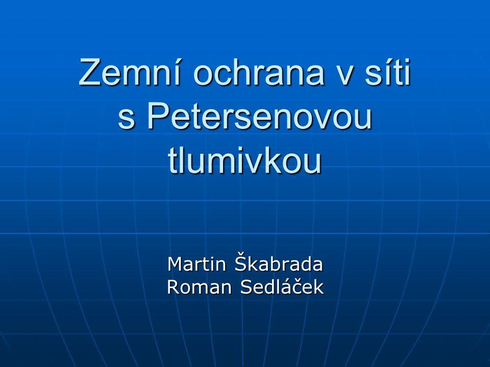 Zemní ochrana v síti s Petersenovou tlumivkou Zemní spojení Zemní spojení Petersenova tlumivka Petersenova tlumivka Identifikace zemního spojení Identifikace zemního spojení