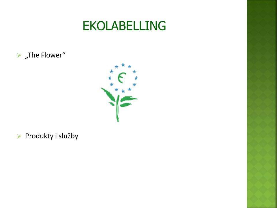 " ""The Flower  Produkty i služby EKOLABELLING"