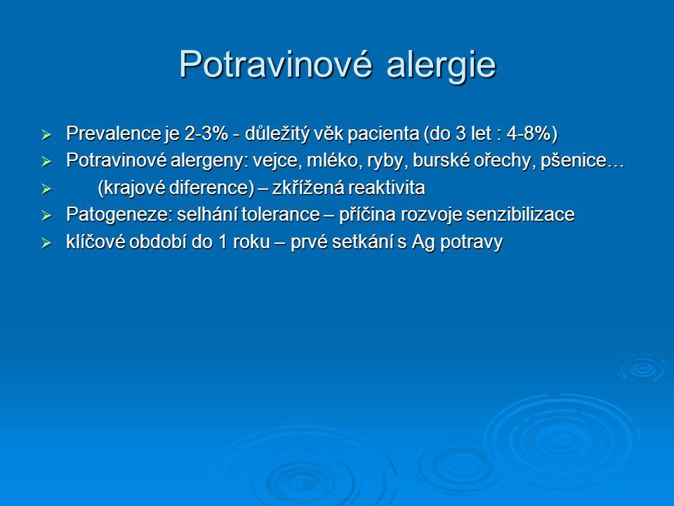 Potravinové alergie  Prevalence je 2-3% - důležitý věk pacienta (do 3 let : 4-8%)  Potravinové alergeny: vejce, mléko, ryby, burské ořechy, pšenice…