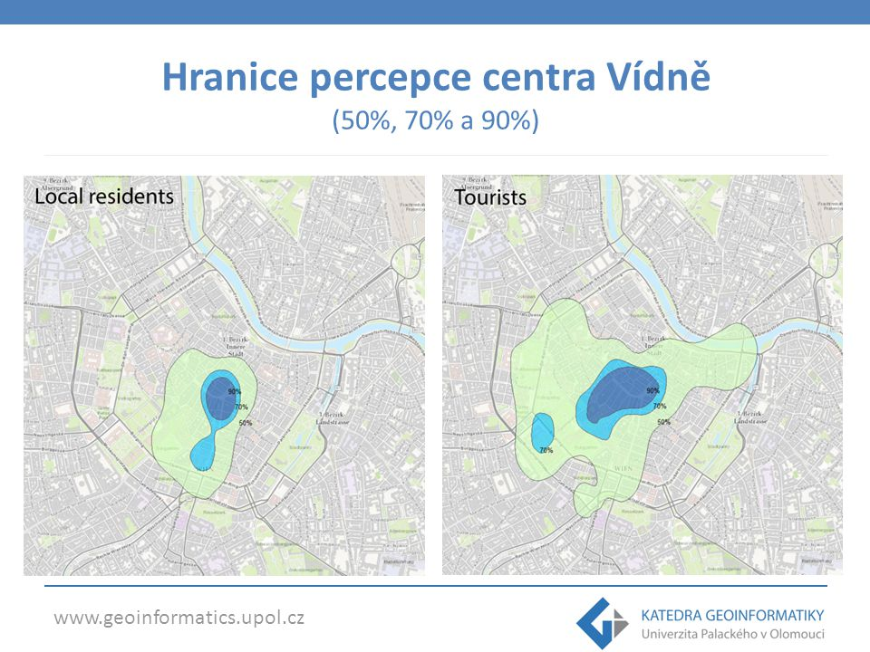 www.geoinformatics.upol.cz Hranice percepce centra Vídně (50%, 70% a 90%)