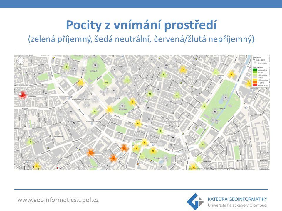 www.geoinformatics.upol.cz Pocity z vnímání prostředí (zelená příjemný, šedá neutrální, červená/žlutá nepříjemný)