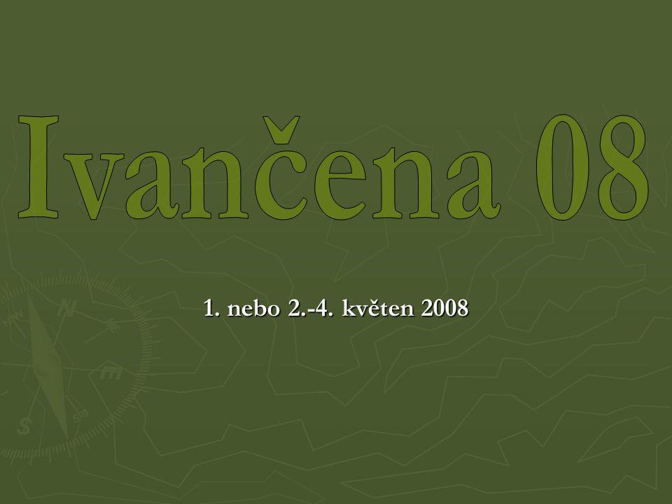 1. nebo 2.-4. květen 2008
