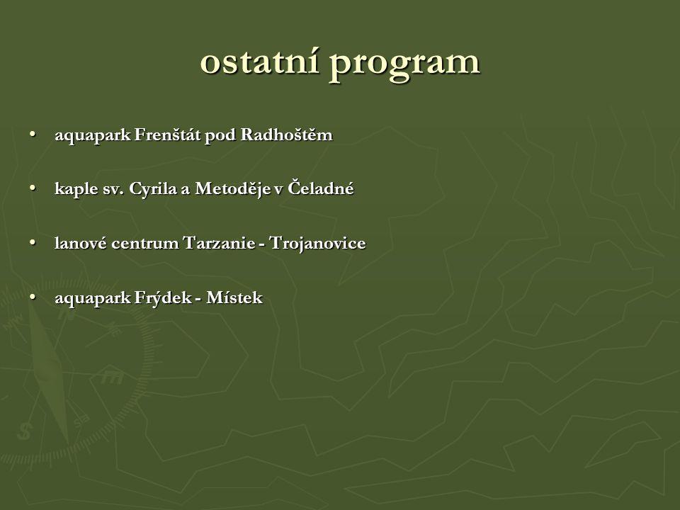 ostatní program aquapark Frenštát pod Radhoštěmaquapark Frenštát pod Radhoštěm kaple sv.